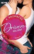 Driven. Geliebt - K. Bromberg - E-Book