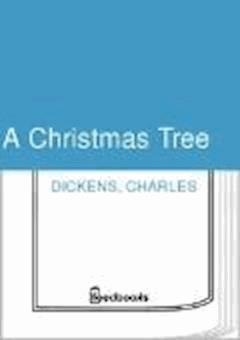 A Christmas Tree - Charles Dickens - ebook