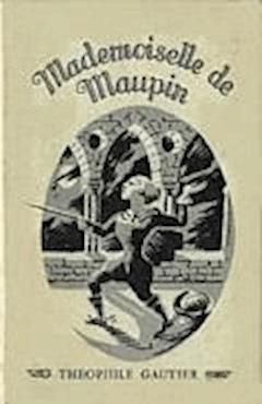 Mademoiselle de Maupin - Théophile Gautier - ebook