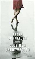 Club der Unentwegten - Peter Schneider - E-Book