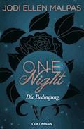 One Night - Die Bedingung - Jodi Ellen Malpas - E-Book