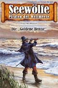 Seewölfe - Piraten der Weltmeere 456 - Fred McMason - E-Book