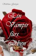 Ein Vampir fürs Leben - Sabrina Georgia - E-Book