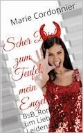 Scher Dich zum Teufel, mein Engel - Marie Cordonnier - E-Book