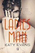 Ladies Man - Katy Evans - ebook
