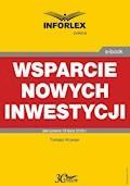 Wsparcie nowych inwestycji - Tomasz Krywan - ebook