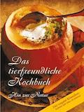 Das tierfreundliche Kochbuch - E-Book