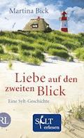 Liebe auf den zweiten Blick - Martina  Bick - E-Book