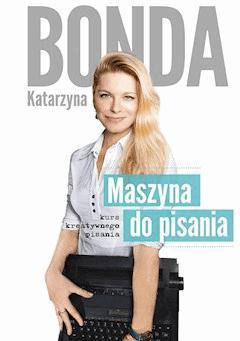 Maszyna do pisania - Katarzyna Bonda - ebook