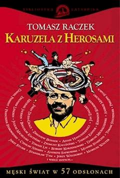 Karuzela z Herosami - Tomasz Raczek - ebook
