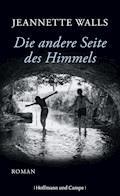 Die andere Seite des Himmels - Jeannette Walls - E-Book