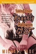 Taking their Naughty Halloween GILF - Michael Jade - E-Book