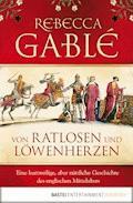 Von Ratlosen und Löwenherzen - Rebecca Gablé - E-Book