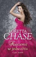 Kuszenie w jedwabiu - Loretta Chase - ebook