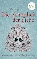 Die Schönheit der Liebe - Safi Nidiaye - E-Book