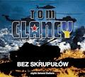 Bez skrupułów - Tom Clancy - audiobook