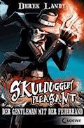 Skulduggery Pleasant 1 - Der Gentleman mit der Feuerhand - Derek Landy - E-Book