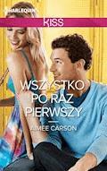 Wszystko po raz pierwszy - Aimee Carson - ebook