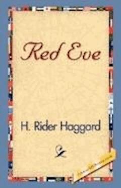 Red Eve - Henry Rider Haggard - ebook