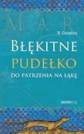 Błękitne pudełko do patrzenia na łąkę - Bogusław Dziadzia - ebook