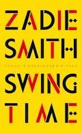 Swing Time - Zadie Smith - E-Book