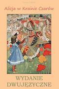 Alicja w Krainie Czarów. Wydanie dwujęzyczne - Lewis Carroll - ebook