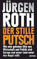 Der stille Putsch - Jürgen Roth - E-Book