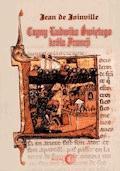 Czyny Ludwika Świętego króla Francji - Jean de Joinville - ebook