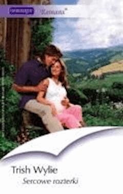 Sercowe rozterki  - Trish Wylie - ebook