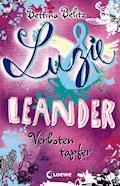 Luzie & Leander 6 - Verboten tapfer - Bettina Belitz - E-Book