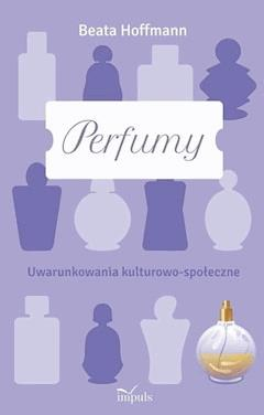 Perfumy - Beata Hoffmann - ebook
