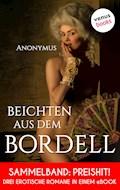Beichten aus dem Bordell - Anonymus - E-Book