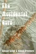 The Accidental Guru - Ronald Ritter & Sussan Evermore - E-Book