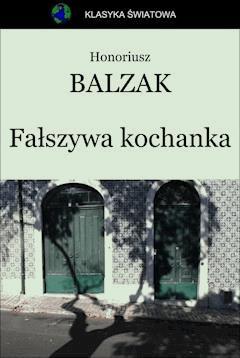 Fałszywa kochanka - Honoriusz Balzak - ebook