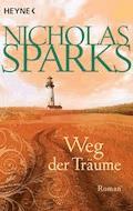 Weg der Träume - Nicholas Sparks - E-Book