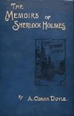 The Memoirs of Sherlock Holmes - Arthur Conan Doyle - ebook