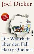 XXL-Leseprobe: Die Wahrheit über den Fall Harry Quebert - Joël Dicker - E-Book
