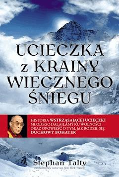Ucieczka z krainy wiecznego śniegu - Stephan Talty - ebook