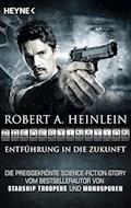 Predestination - Entführung in die Zukunft - Robert A. Heinlein - E-Book