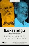 Nauka i religia. Czy można je pogodzić? - Daniel Dennett - ebook