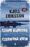 Czarne kłamstwa, czerwona krew - Kjell Eriksson - ebook
