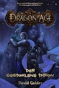Dragon Age Band 1: Der gestohlene Thron - David Gaider - E-Book
