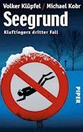 Seegrund - Volker Klüpfel - E-Book