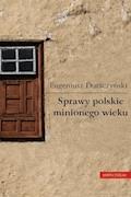 Sprawy polskie minionego wieku - Eugeniusz Duraczyński - ebook