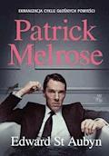 Patrick Melrose - Edward St. Aubyn - ebook
