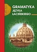 Gramatyka języka łacińskiego - Emilia Kubicka - ebook