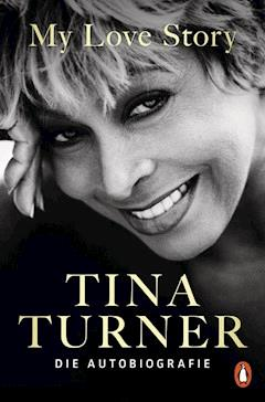 My Love Story - Tina Turner - E-Book