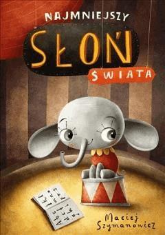 Najmniejszy słoń świata - Maciej Szymanowicz - ebook