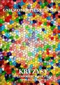 Kryzysy w gospodarce, polityce, społeczeństwie - Gniewomir Pieńkowski - ebook