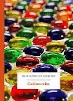 Calineczka - Andersen, Hans Christian - ebook